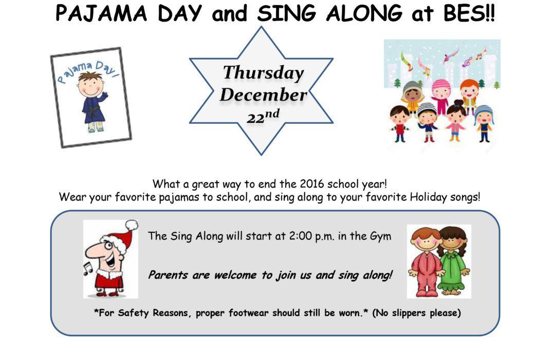 Pajama Day & Sing Along at BES