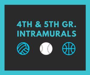 4th & 5th Gr Intramurals