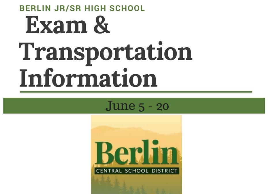 Exam & Transportation Information