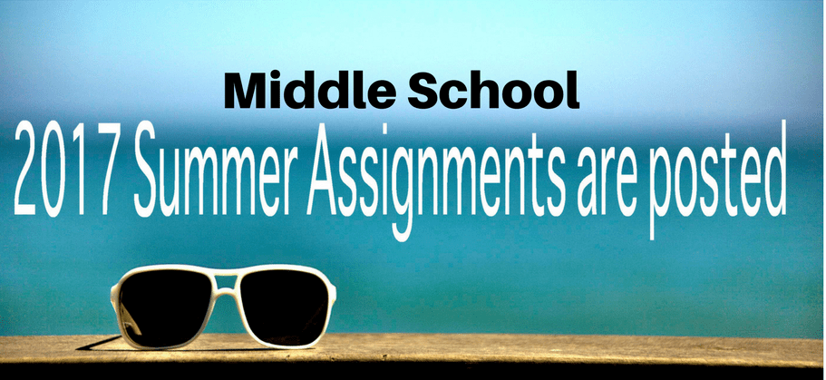 Middle School Summer Assignments & Supply Lists