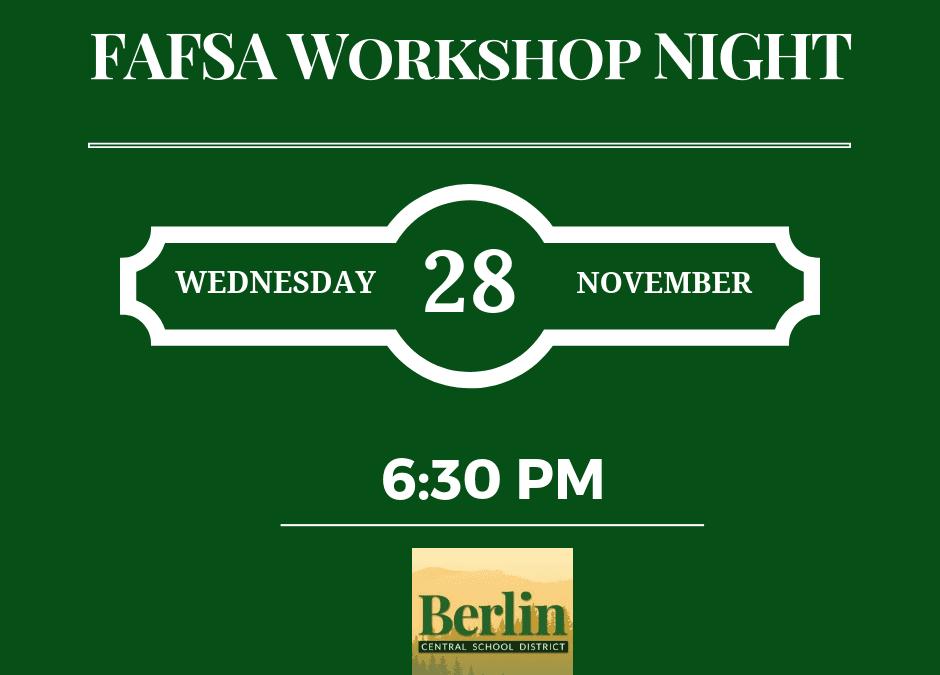 FAFSA Workshop Night – Nov. 28th