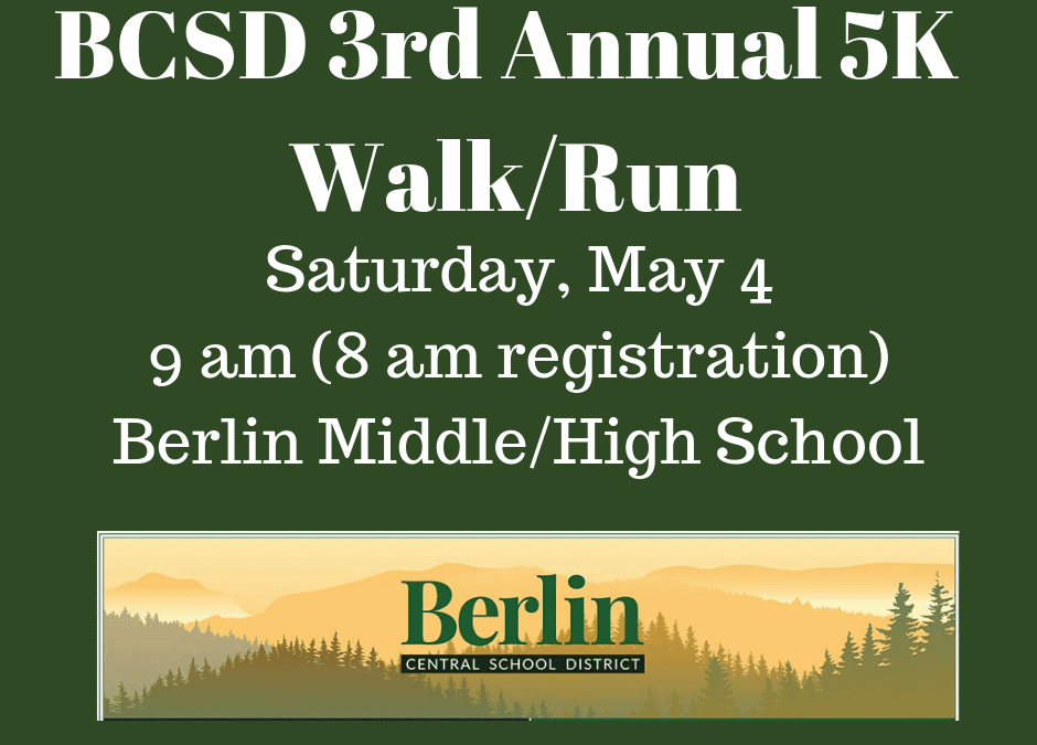 Berlin Central School 3rd Annual 5K Walk/Run
