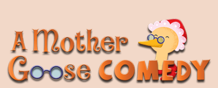 """BES Drama Club Presents """"A Mother Goose Comedy"""""""