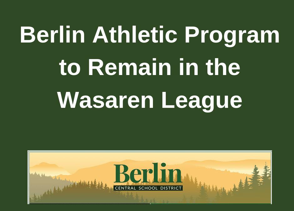 Berlin Athletic Program to Remain in Wasaren League