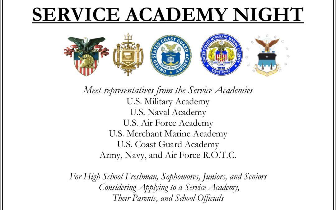 Attention High School students considering applying to a Service Academy