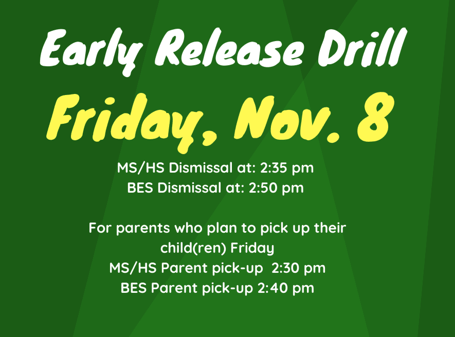 Early Release Drill – Friday, November 8th