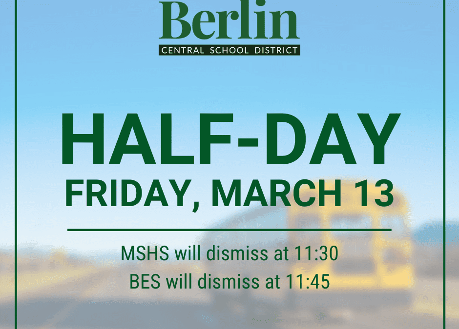 Half-Day on Friday, March 13
