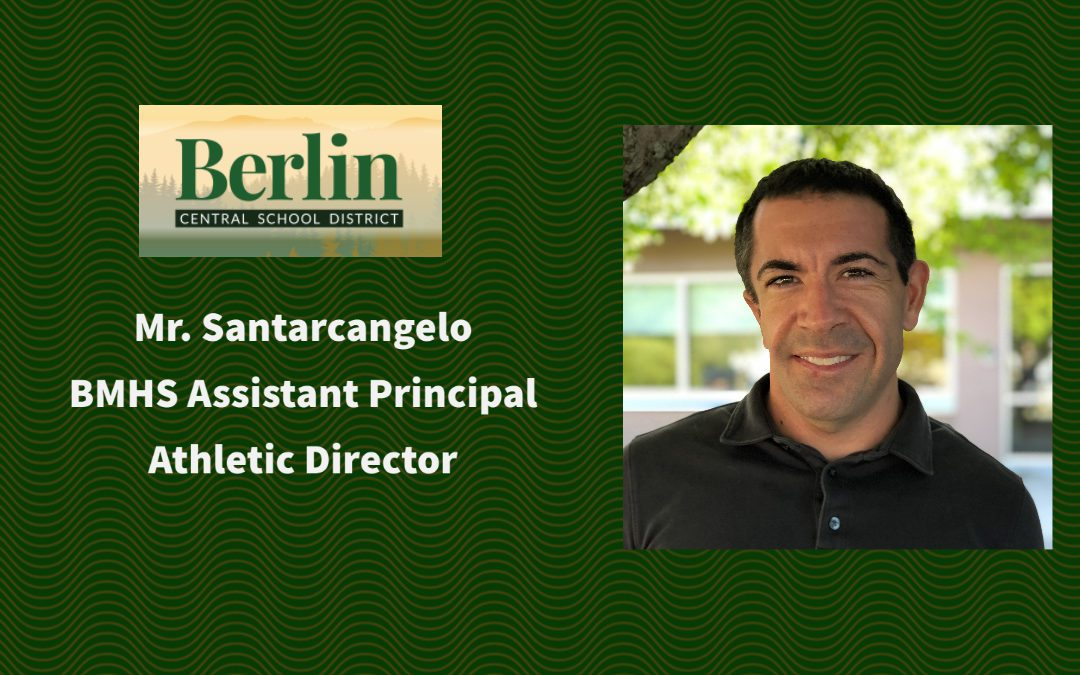 BMHS Welcomes Mr. Santarcangelo Into New Administrative Position