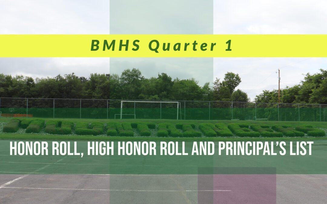 BMHS Announces Quarter 1 Honor Roll