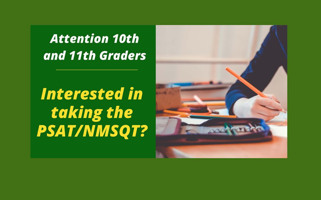 Information About PSAT Exam for 10th & 11th Graders