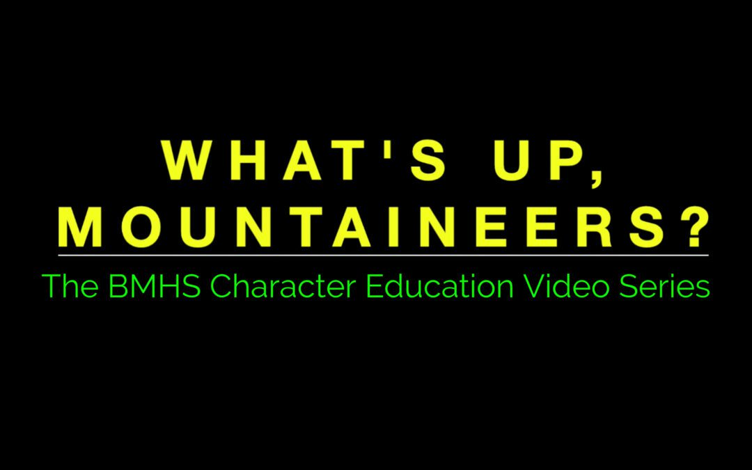 This Week's Message From the BMHS Character Education Committee