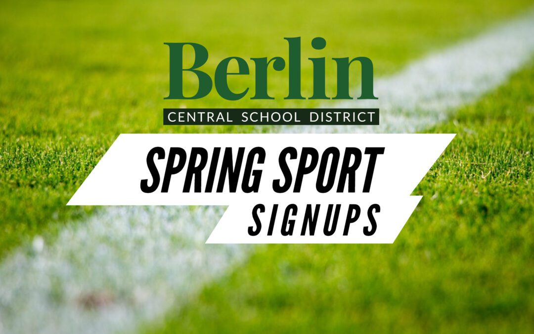 Attention Berlin Student Athletes: Sign Up for Spring Sports ASAP!
