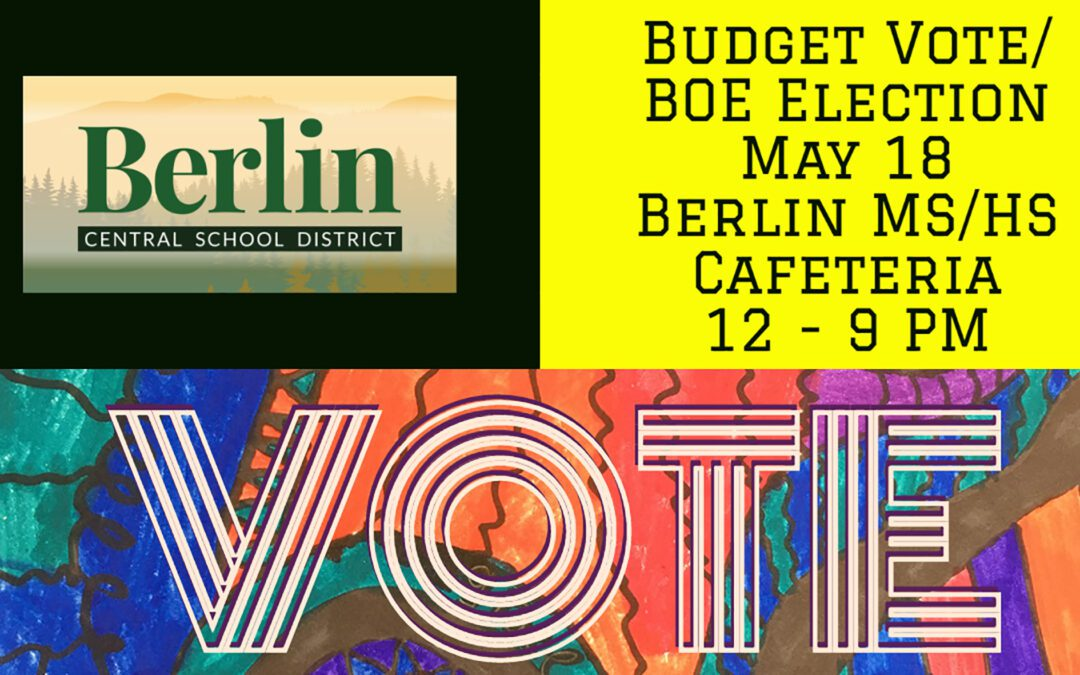 Budget Vote and BOE Election at BMHS Cafeteria 5/18