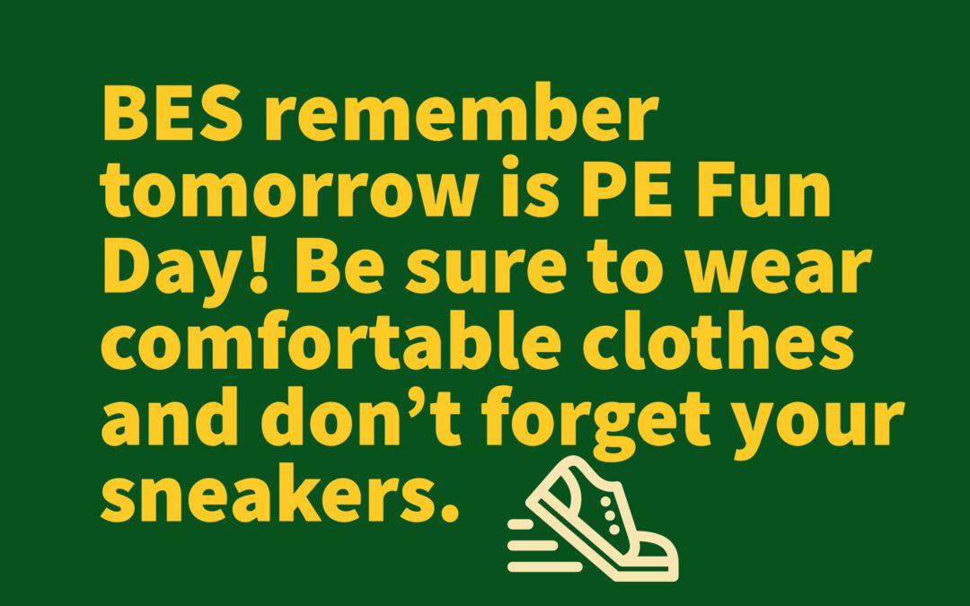 BES PE Fun Day Is Tomorrow 6/11